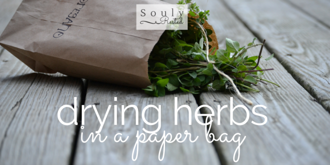 drying herbs in a paper bag